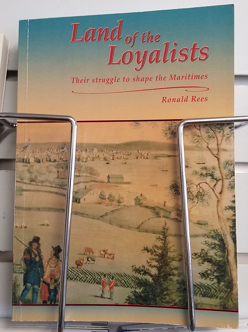 """18 """"Land of the Loyalists"""" Book"""