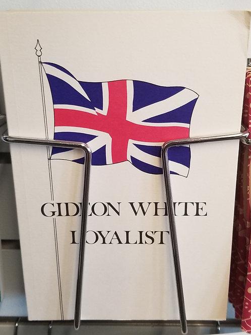 "9 ""Gideon White Loyalist"" Book"