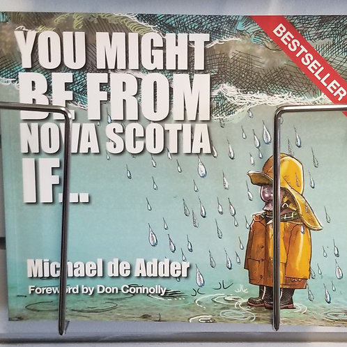 """45 """"You Might Be From Nova Scotia If..."""" Book"""
