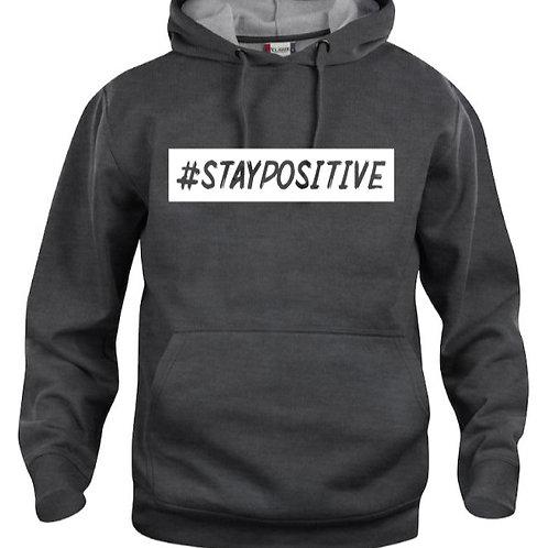 #staypositive Hoodie
