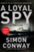 A Loyal Spy Book by Simon Conway