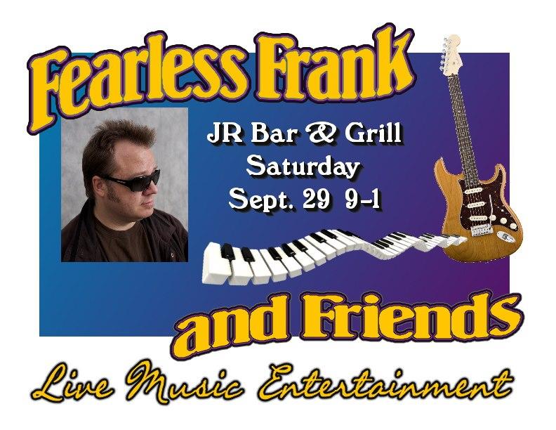 Fearless Frank @ JR's #1