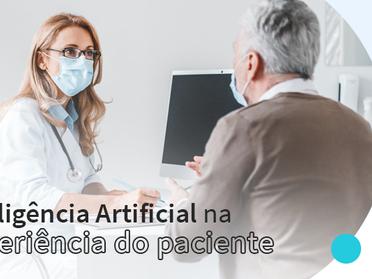 IA e Experiência do Paciente