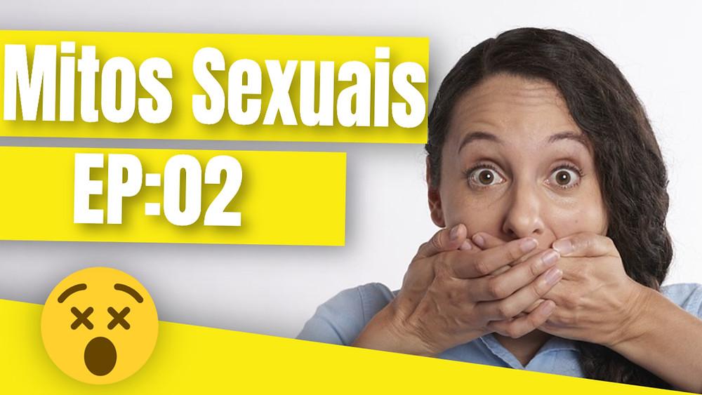 Conheça alguns dos mitos sexuais mais comuns