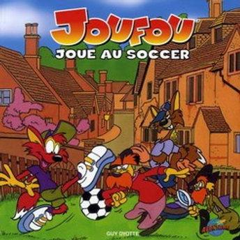 DYOTTE, Guy Joufou joue au soccer 9782895433477  2006
