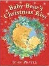 PRATER, John: Baby Bear's Christmas Kiss 9780764158001 2004
