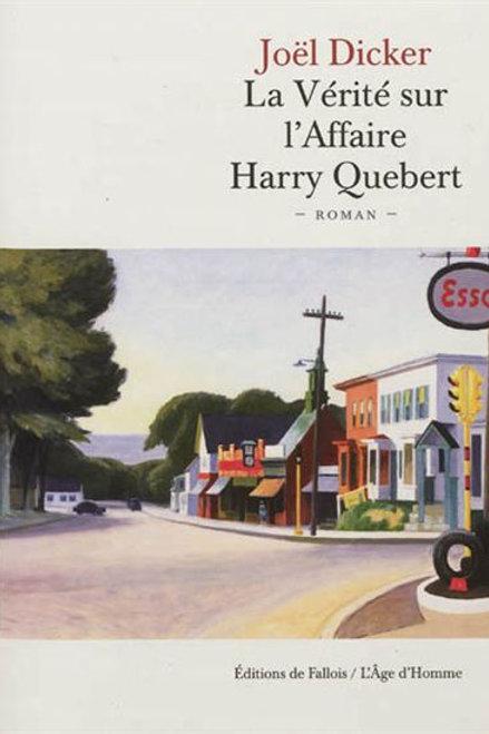 DICKER, Joël: La vérité sur l'affaire Harry Quebert 9782877068161 2012