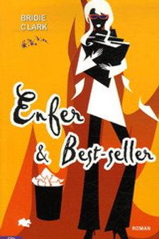 CLARK, Bridie: Enfer & Best-seller 9782352880580 City 2007