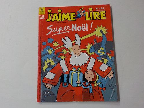J'aime lire: Super Noël Décembre 2006 No.194