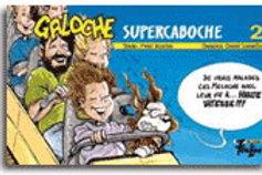 BROCHU LEMELIN T2 Galoche Supercaboche le club des 100 000 poils 9782895910114