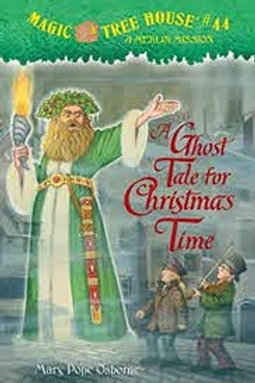 OSBORNE, M: Magic Tree House #44 A Ghost Tale for Christmas Time 2010