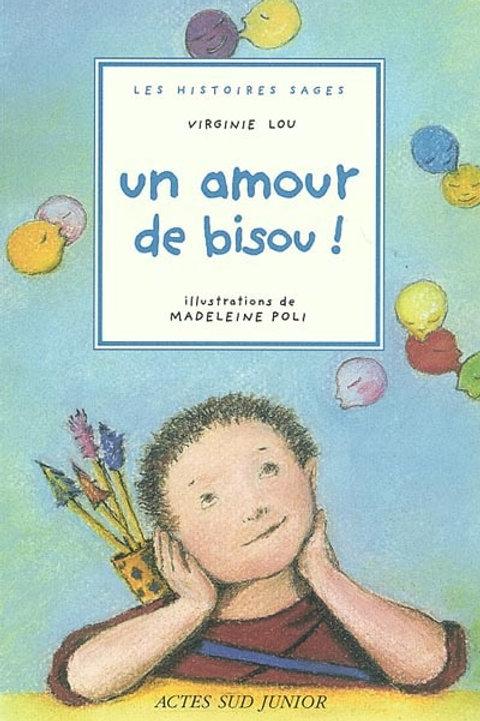LOU POLI: Un amour de Bisou! 9782742709328 1996