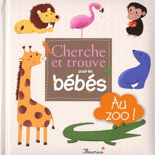 Fleurus: Cherche et trouve pour les bébés : Au zoo! 9782215098577  2011
