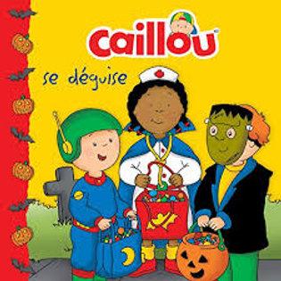Caillou se déguise 9782894507858 2011