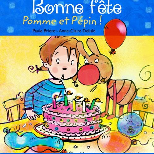 BRIÈRE DELISLE Bonne fête, Pomme et Pépin 9782895792703