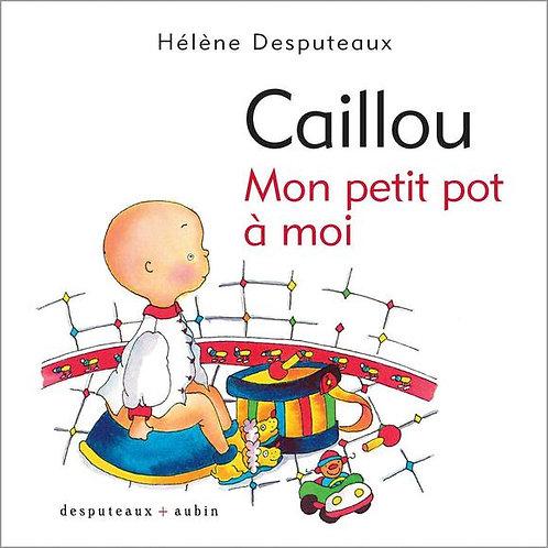 DESPUTEAUX Caillou: Mon petit pot à moi 9782923506395 2014