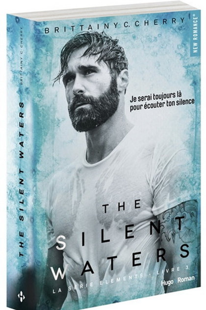 CHERRY, Brittainy: The Silent Waters T3 9782755633344 New Romance 2017
