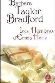 TAYLOR BRADFORD,B: Les héritières d'Emma Harte 9782253115557 2005