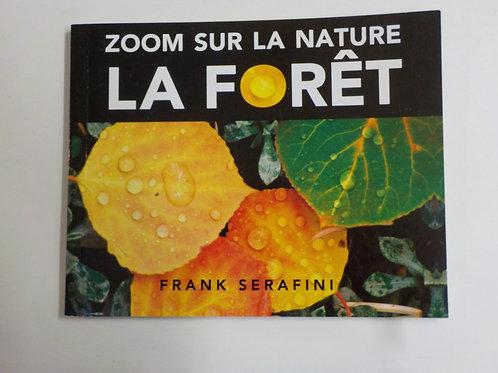 SERAFINI, Frank: Zoom sur la nature, la forêt McDonald 2020