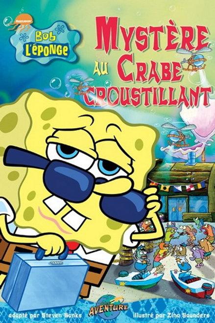 Bob l'éponge: Mystère au crabe croustillant Press Adventure 9782895432784