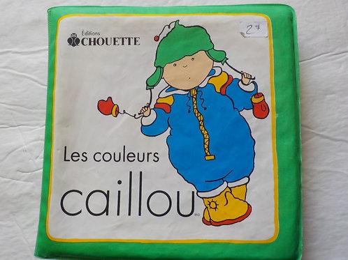 Caillou: Les couleurs Collection Étoile de mer 9782921198349 CHOUETTE 1992