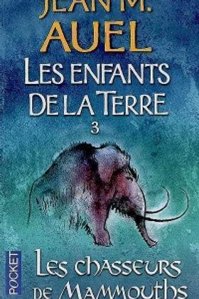 AUEL, Jean M: T3 Enfants de la terre: Les chasseurs de Mammouths 9782266191579