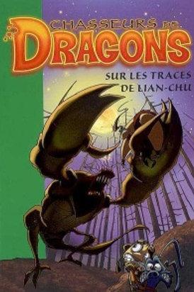 Chasseurs de dragons T9: Sur les traces de Lian-Chu 9782012016507