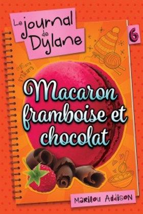 de ADDISON, Marilou T6 Journal de Dylane: Macaron framboise 9782897091620