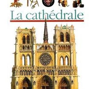 Mes premières découvertes: La cathédrale Gallimard 9782070590131
