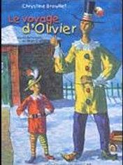 BROUILLET, Chrystine:Le voyage d'Olivier (Jean Dallaire) 9782551203994 2000