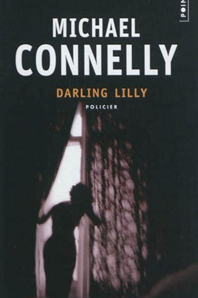 CONNELLY, Michael : Darling Lilly Points  9782757829073 2003