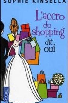 KINSELLA, Sophie: L'accro du shopping dit oui 9782266144711 2004