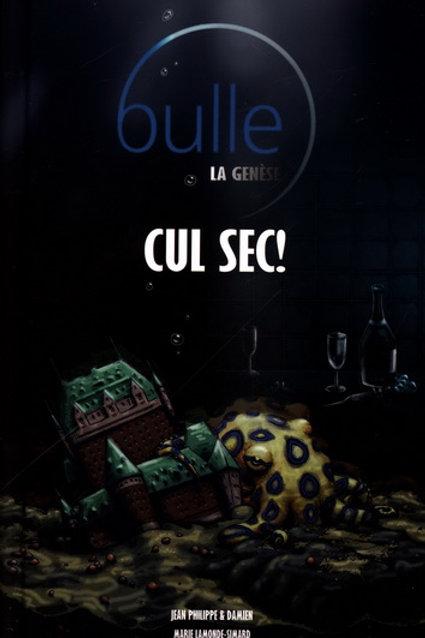 Philippe Damien Lamonde-Simard: Bulle, la genèse T2: Cul sec ! 9782981355003