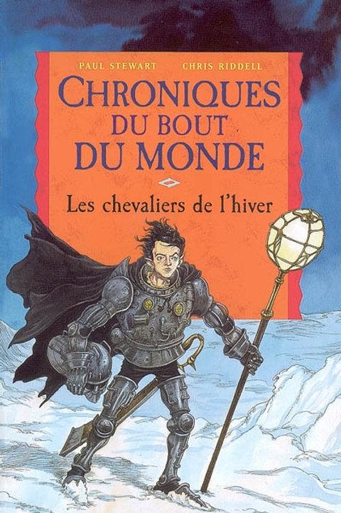 STEWART RIDDELL: T8 Chroniques du bout : Chevaliers de l'hiver 9782745922298