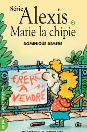 DEMERS, Dominique T3 Alexis: Marie la chipie 9782890378247