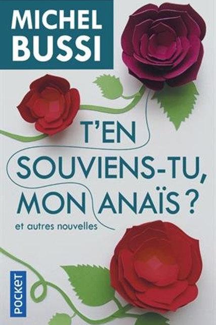 BUSSI, Michel: T'en souviens-tu, mon Anaïs 9782266282437 2018