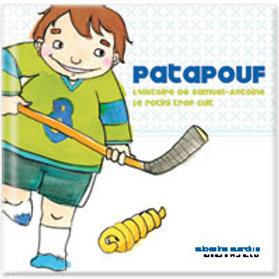 MERCILLE BOUCHARD: Patapouf. L'histoire de Samuel, le rotini cuit 9782923520131