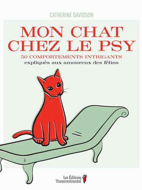DAVIDSON, C. Mon chat chez le psy: 50 comportements intrigants 9782894724972