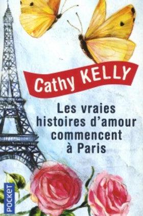KELLY, Cathy: Les vraies histoires d'amour commencent à Paris 9782266274241 2016