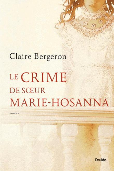 BERGERON, C: Le crime de ma soeur Marie-Hosanna 9782896665365