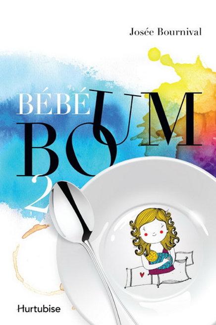 BOURNIVAL, Josée T2 Bébé Boum 2 978897233457 2014