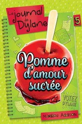 ADDISON, Marilou T5 Journal de Dylane: Pomme d'amour sucrée 97828970915