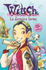 Witch T5 La dernière larme 9782895433873 Presses Aventure 2006