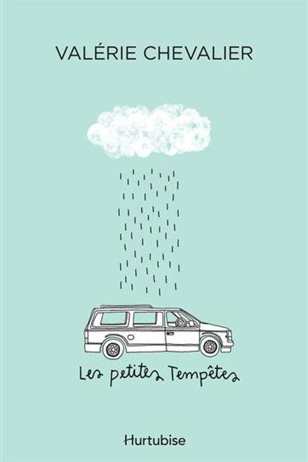 CHEVALIER, Valérie: Les petites tempêtes 9782897239930 2017