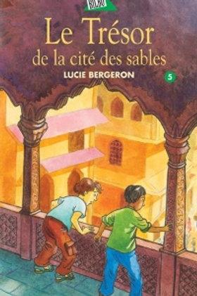 BERGERON, L. T5 Abel et Léo: Le trésor de la cité des sables 9782764403747
