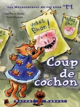DAVIDTS VILLENEUVE: Roi Léon 11: Coup de cochon MABOUL 9782764603628