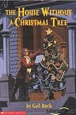 ROCK, G: The House Without a Christmas Tree SCHOLASTIC 0590638955