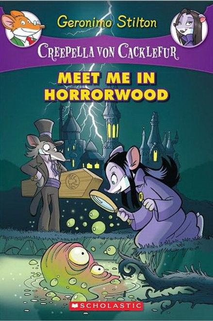 STILTON, Creepella #2 Meet me in horrorwood 9780545307437