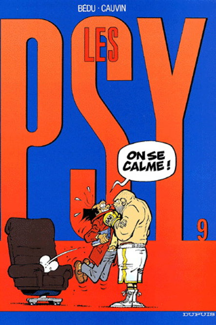 BÉDU CAUVIN Les Psy T9 On se clame 9782800131054 2003