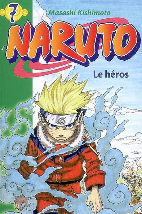 Naruto T7 : Le héros 9782012016705